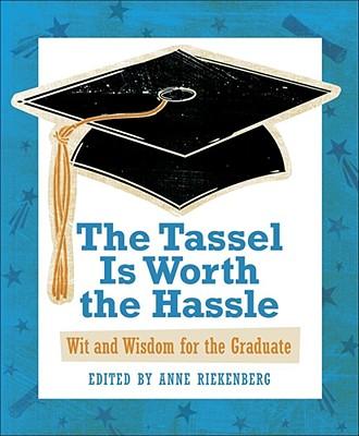 楽天ブックス the tassel is worth the hassle wit and wisdom for the