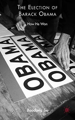 楽天ブックス the election of barack obama how he won b liu