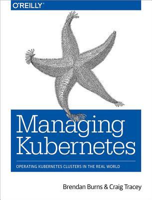 楽天ブックス managing kubernetes operating kubernetes clusters in