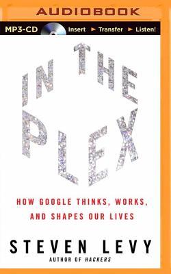 楽天ブックス in the plex how google thinks works and shapes our