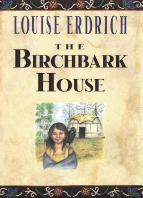 楽天ブックス: The Birchbark House - Louise Erdrich - 9780786814541 ...