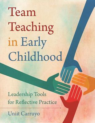 楽天ブックス team teaching in early childhood leadership tools for