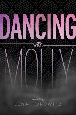 Dancing With Molly Dancing Wmolly Re Lena Horowitz