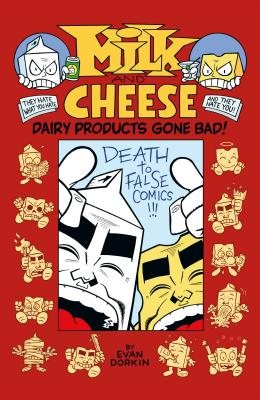 楽天ブックス milk and cheese dairy products gone bad evan dorkin