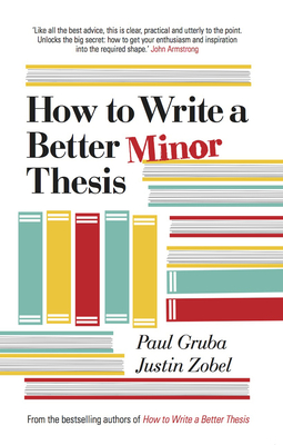 楽天ブックス how to write a better minor thesis paul gruba