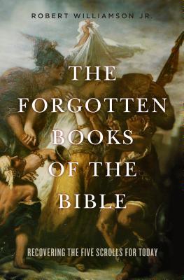 楽天ブックス the forgotten books of the bible recovering the five