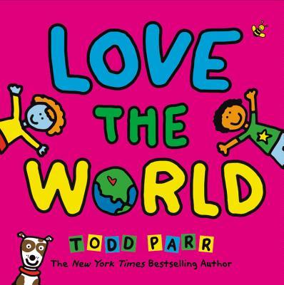 楽天ブックス love the world todd parr 9780316506588 洋書