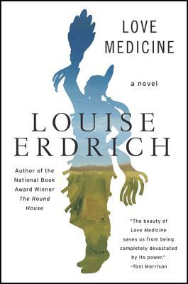 楽天ブックス: Love Medicine: Newly Revised Edition - Louise ...