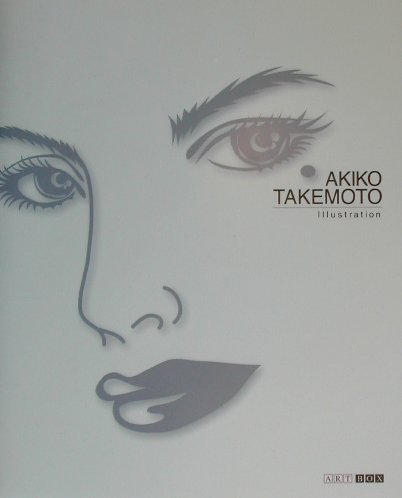 楽天ブックス: Akiko Takemoto illustration - 竹本明子 ...