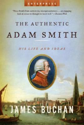 楽天ブックス the authentic adam smith his life and ideas james