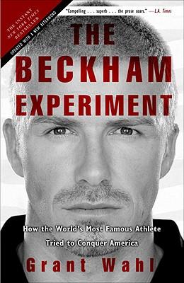 楽天ブックス the beckham experiment how the world s most famous