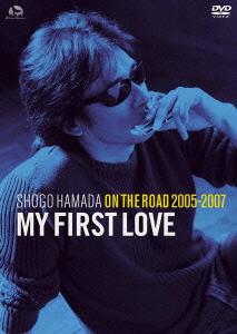 """ON THE ROAD 2005-2007""""My First Love""""/浜田省吾【1000円以上送料無料】"""