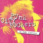 中古 セール特別価格 輸入盤 Punk City Rockers afb オムニバス セール開催中最短即日発送