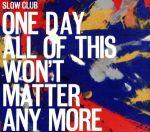 中古 ONE DAY ALL 送料無料 一部地域を除く 上質 OF THIS WON'T クラブ MORE スロウ ANY afb MATTER