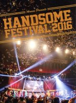 【中古】 HANDSOME FESTIVAL 2016 /チーム・ハンサム! 【中古】afb