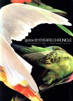 【中古】 15YEARS CHRONICLE~ON-AIR&OFF-AIR~+UNRELEASED TRACKS /globe 【中古】afb