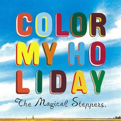 USED【送料無料】Color My Holiday [Audio CD] The Magical Steppers.
