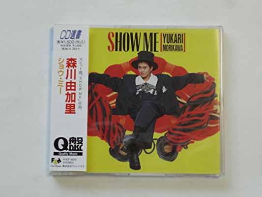 USED【送料無料】SHOW ME [Audio CD] 森川由加里