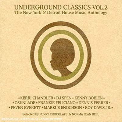 USED 送料無料 !超美品再入荷品質至上! Underground Classics 2 Audio Chocolate Norma Funky J 着後レビューで CD