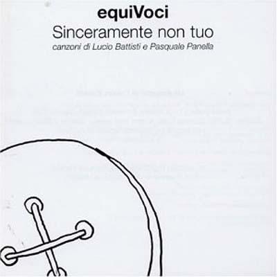 USED【送料無料】Sinceramente Non Tuo [Audio CD] Equivoci