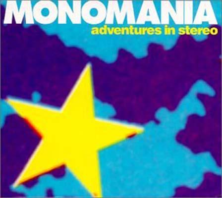 USED 送料無料 Monomania Audio CD Stereo in 引き出物 Adventures 日本産