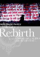 """【100円クーポン配布中!】2010 Live""""Re:birth""""~Live at YOKOHAMA ARENA&OSAKA-JO HALL~/Acid Black Cherry"""