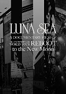 【100円クーポン配布中!】LUNA SEA A DOCUMENTARY FILM OF 20th ANNIVERSARY WORLD TOUR REBOOT-to the New Moon-(数量限定生産スペシャルパッケージ)/LUNA SEA