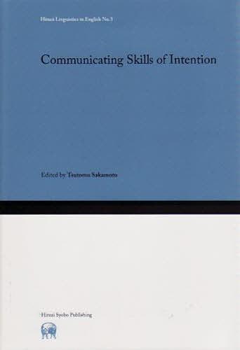 【100円クーポン配布中!】Communicating Skills of Intention/坂本勉