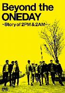 【100円クーポン配布中!】Beyond the ONEDAY~Story of 2PM&2AM~(初回限定版)/2PM+2AM'Oneday'