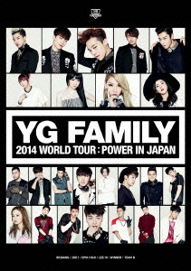 【100円クーポン配布中!】YG FAMILY WORLD TOUR 2014-POWER-in Japan/オムニバス