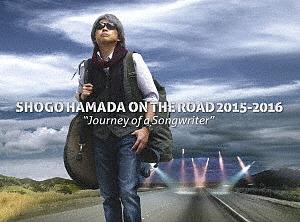 """【100円クーポン配布中!】SHOGO HAMADA ON THE ROAD 2015-2016 """"Journey of a Songwriter""""(完全生産限定盤)/浜田省吾"""
