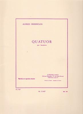 輸入楽譜/アンサンブル/四重奏・カルテット(Quartet)/デザンクロ:サクソフォン四重奏曲(Sop,Alt,Tenor,Bar)
