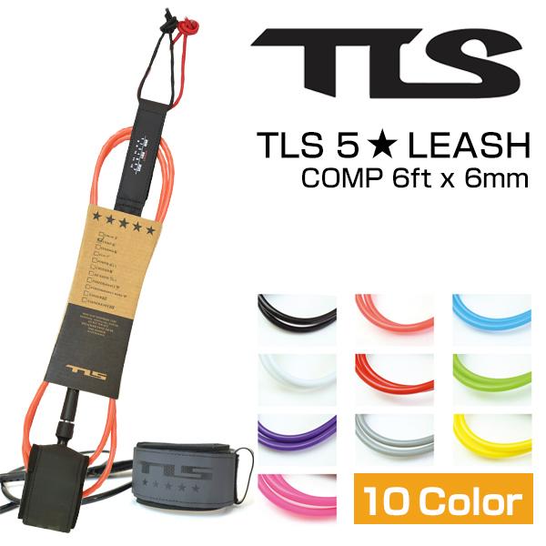 ブルズサーフ 記念日 サーフィン リーシュ リーシュコード 6ft x 6mm TLS 10カラー 5☆ 値下げ COMP ツールス ショートボード LEASH 流れ防止 TOOLS