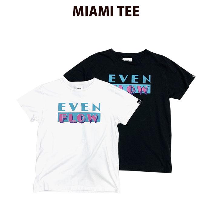 イーブンフロウ EVENFLOW Tシャツ MIAMI TEE【あす楽対応商品】