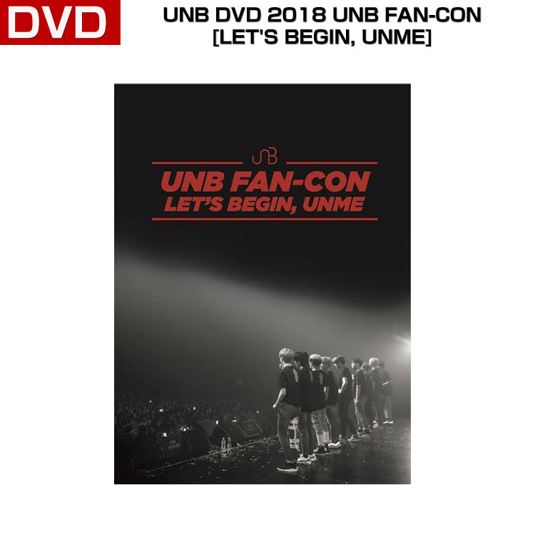 UNB DVD 2018 UNB FAN-CON [LET'S BEGIN, UNME] (CODE ALL) /1次予約/送料無料