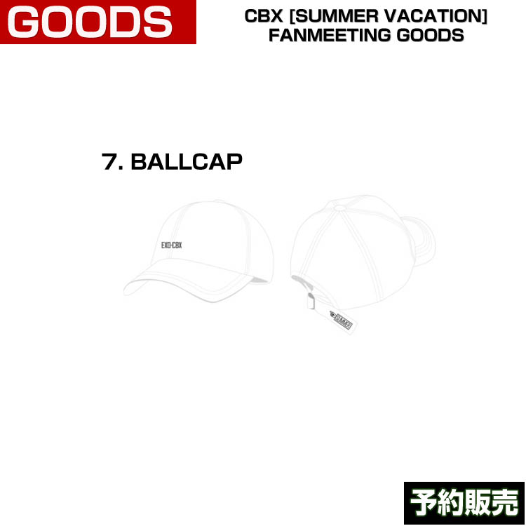 7. BALLCAP / CBX [SUMMER VACATION] FAN GOODS / 1808cbx /1次予約
