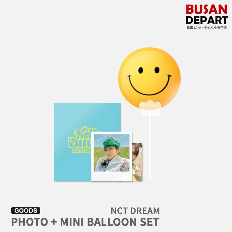 (人気激安) ギフト プレゼント ご褒美 NCT DREAM PHOTO + MINI BALLOON SET - 1次予約 Future 公式 送料無料 Hello