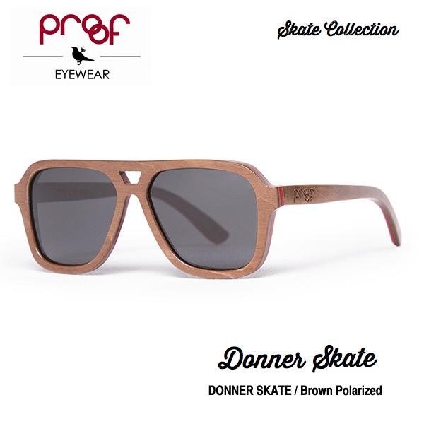 proof eye wear DONNER SKATE Brown Polarized / Skate Collection 偏光レンズ