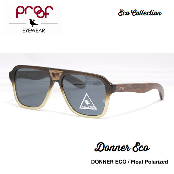 proof eye wear DONNER Float Polarized / ECO Collection 偏光レンズ