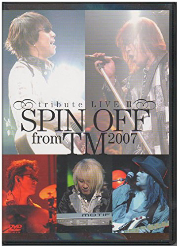 SPIN OFF from TM 2007-tribute LIVE III- 【中古】