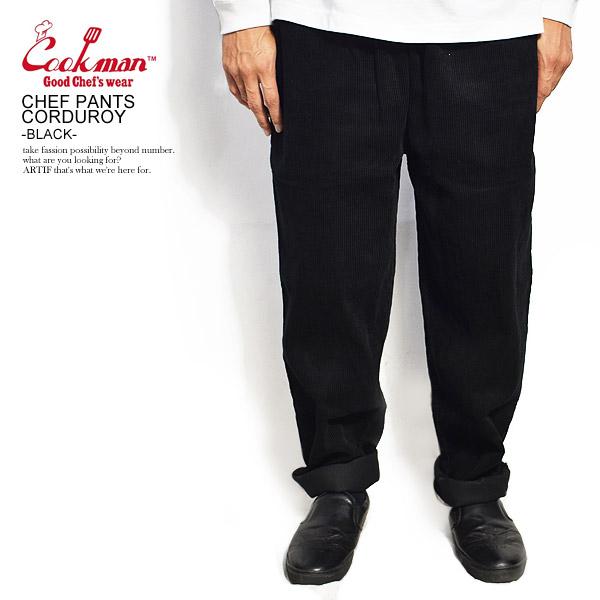 クックマン シェフパンツ COOKMAN CHEF PANTS CORDUROY -BLACK- ストリート系 ファッション