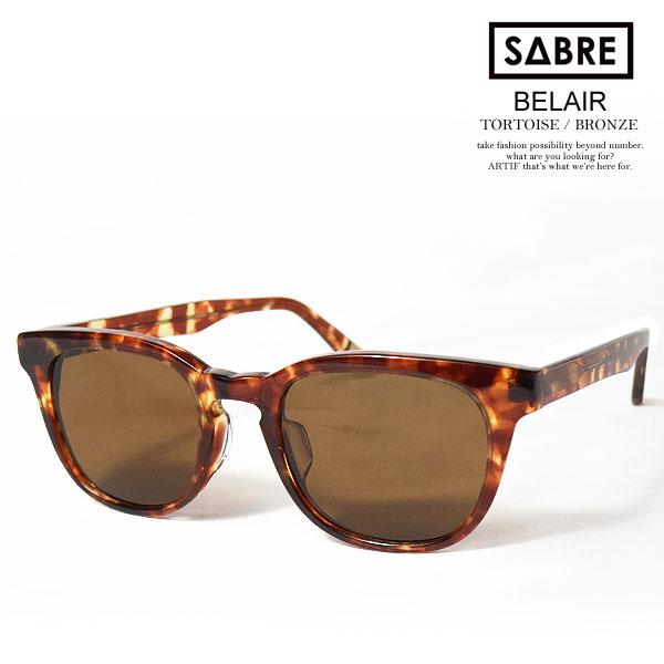 セイバー サングラス SABRE BELAIR TORTOISE/BRONZE ストリート系 ファッション