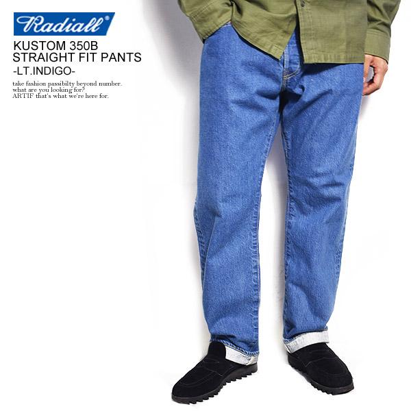 ラディアル パンツ RADIALL CVS KUSTOM 350B STRAIGHT FIT PANTS -LIGHT INDIGO- メンズファッション ストリート系 即日発送