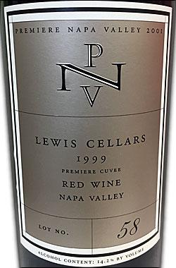 """●2001年PNVオークション第1位同年号同銘柄/蔵出正規品 《ルイス》 """"プレミア・キュヴェ"""" ナパヴァレー [1999] (カベルネソーヴィニヨン/ポールホブス醸造) Lewis PREMIERE CUVEE Red Wine Napa Valley NVV/PNV Auction Bottle Lot No.58 by Paul Hobbs 750ml 赤ワイン"""