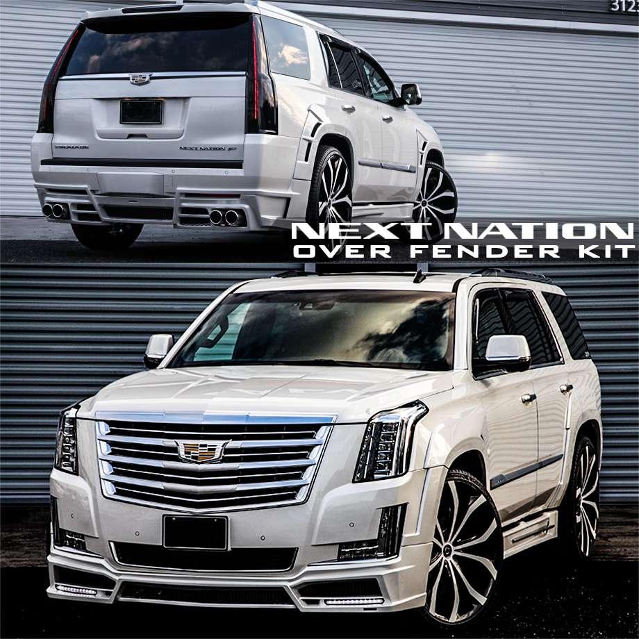 エスカレード ネクストネイション NEXT-NATION エアロ オーバーフェンダーキット 8pc. '15y-【アメ車パーツ】