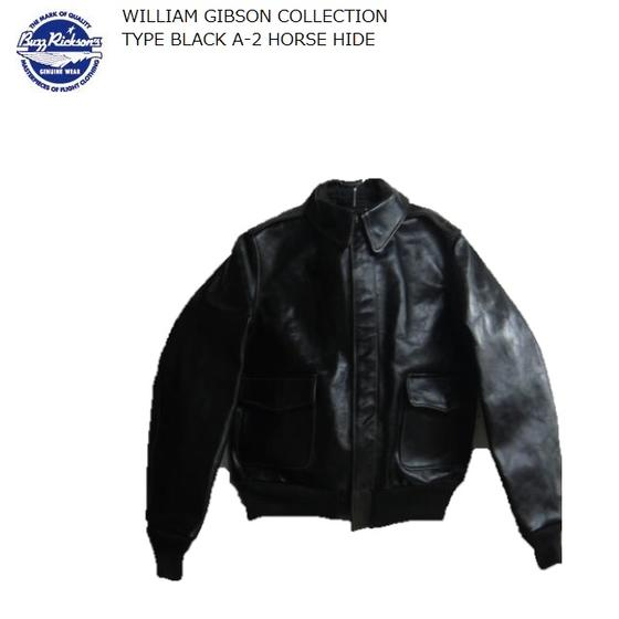 Buzz Rickson's WILLIAM GIBSON COLLECTION ブラックホースハイドレザーA-2 TYPE BLACK A-2 HORSE HIDE★BR80388バズリクソンズウィリアムギブソンコレクション