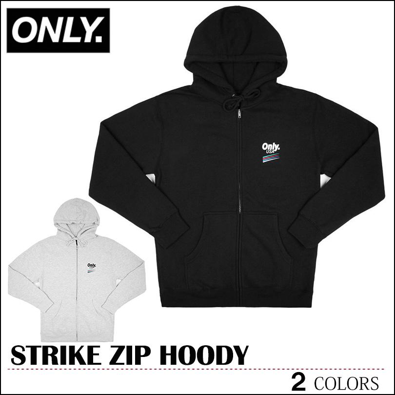 【送料無料】 ONLY NY オンリーニューヨーク パーカー ブラック グレー ONLY NEW YORK STRIKE ZIP HOODY SUPREME シュプリーム トップス スケート メンズ レディース ストリート フェス