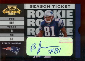 ベセル・ジョンソン Bethel Johnson 2003 Playoff Contenders Season Ticket Autograph 484枚限定!