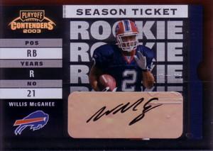 ウィリス・マクガーイ Willis McGahee 2003 Playoff Contenders Rookie Autograph 369枚限定!