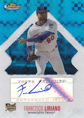 フランシスコ・リリアーノ Francisco Liriano 2006 Finest Blue X-Fractor Autograph 150枚限定!